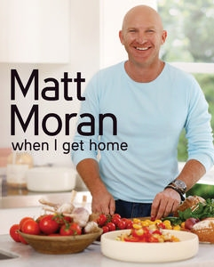When I Get Home - Matt Moran